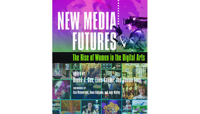 New media Futures- The rise of Women in Digital Arts book