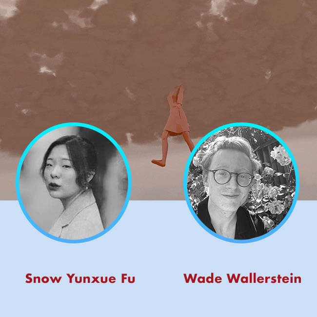 20.08.26 Snow Yunxue Fu and Wade Wallerstein for Agora Digital Art