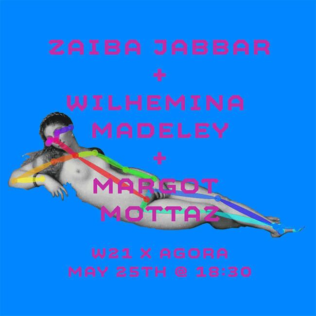 W21 event: zaiba_willo_margot for Agora Digital Art