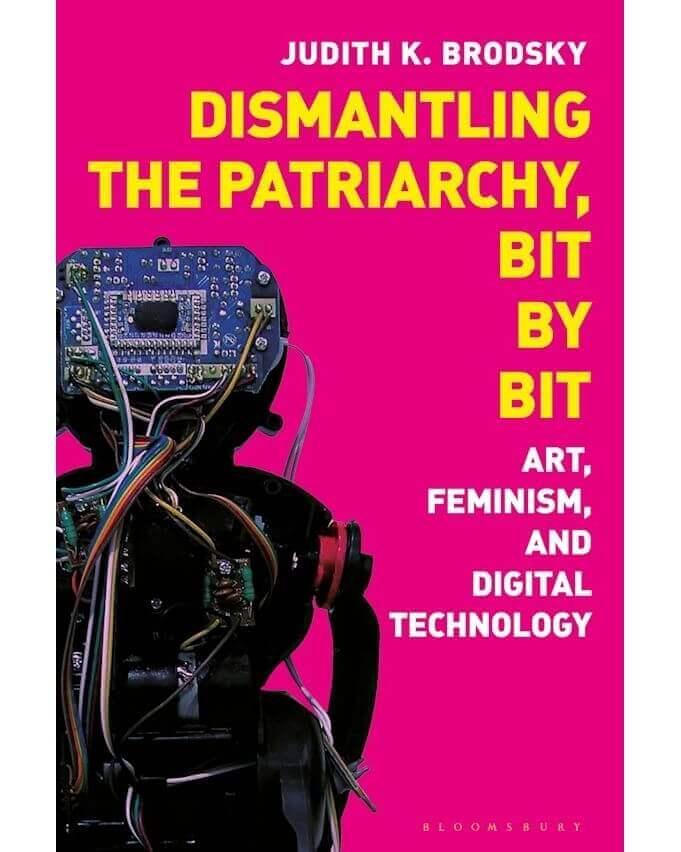 Dismantling the Patriarchy, Bit by Bit (2021) Judith K. Brodsky - Agora Digital Art